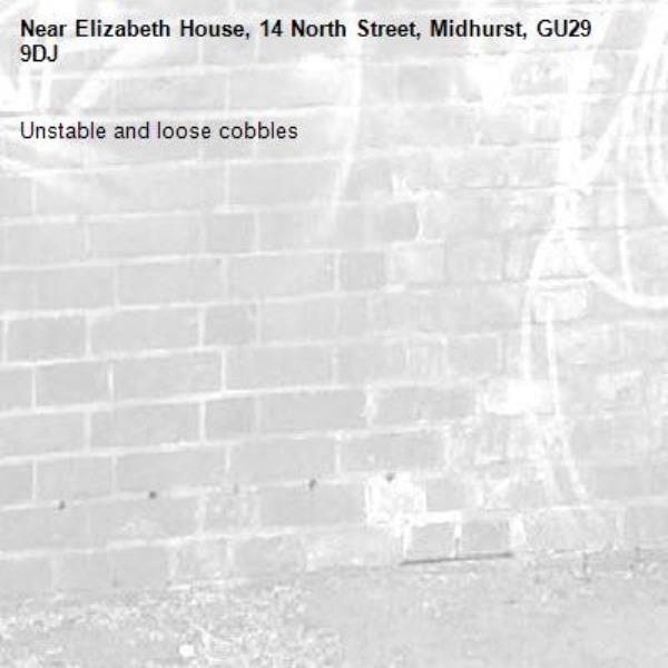 Unstable and loose cobbles -Elizabeth House, 14 North Street, Midhurst, GU29 9DJ