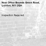 Inspection Required-Office Bounds Green Road, London, N11 2QH