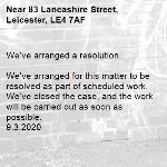 We've arranged a resolution.  We've arranged for this matter to be resolved as part of scheduled work. We've closed the case, and the work will be carried out as soon as possible. 9.3.2020-83 Lancashire Street, Leicester, LE4 7AF