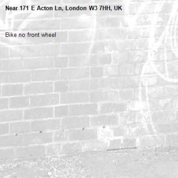 Bike no front wheel -171 E Acton Ln, London W3 7HH, UK