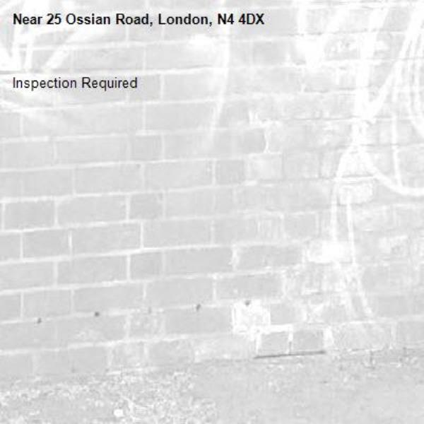 Inspection Required-25 Ossian Road, London, N4 4DX