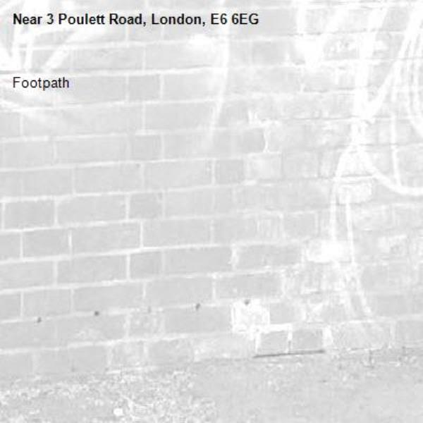 Footpath -3 Poulett Road, London, E6 6EG