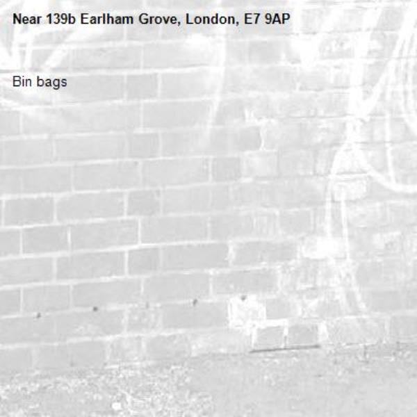 Bin bags-139b Earlham Grove, London, E7 9AP