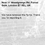 We have removed the fly-tip. Thank you for reporting it.-51 Woodgrange Rd, Forest Gate, London E7 0EL, UK