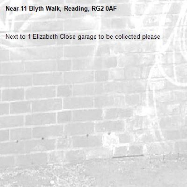 Next to 1 Elizabeth Close garage to be collected please -11 Blyth Walk, Reading, RG2 0AF