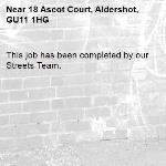 This job has been completed by our Streets Team.-18 Ascot Court, Aldershot, GU11 1HG