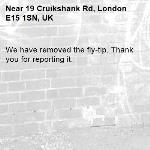 We have removed the fly-tip. Thank you for reporting it.-19 Cruikshank Rd, London E15 1SN, UK