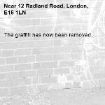 The graffiti has now been removed.-12 Radland Road, London, E16 1LN