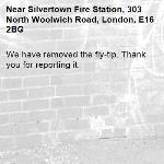 We have removed the fly-tip. Thank you for reporting it.-Silvertown Fire Station, 303 North Woolwich Road, London, E16 2BG