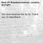 We have removed the fly-tip. Thank you for reporting it.-89 Rosebery Avenue, London, E12 6PY