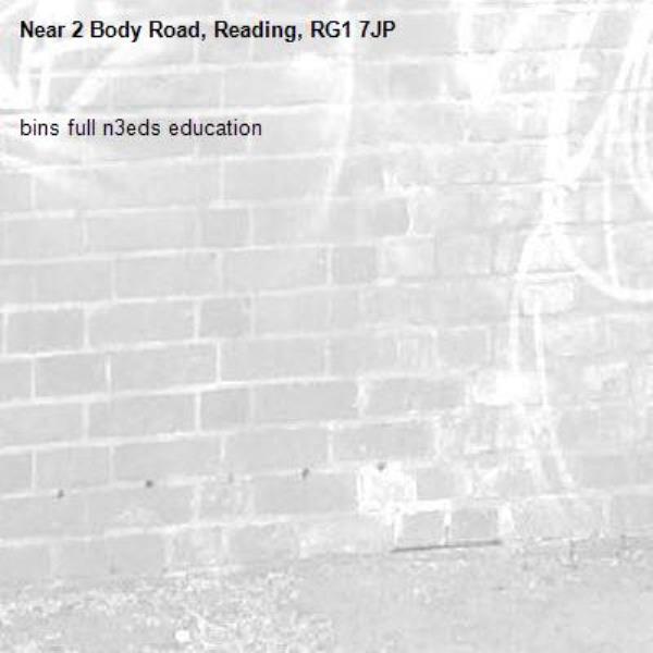 bins full n3eds education-2 Body Road, Reading, RG1 7JP