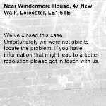 We've closed this case. Unfortunately we were not able to locate the problem. If you have information that might lead to a better resolution please get in touch with us. -Windermere House, 47 New Walk, Leicester, LE1 6TE