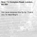 We have removed the fly-tip. Thank you for reporting it.-112 Kempton Road, London, E6 2BY