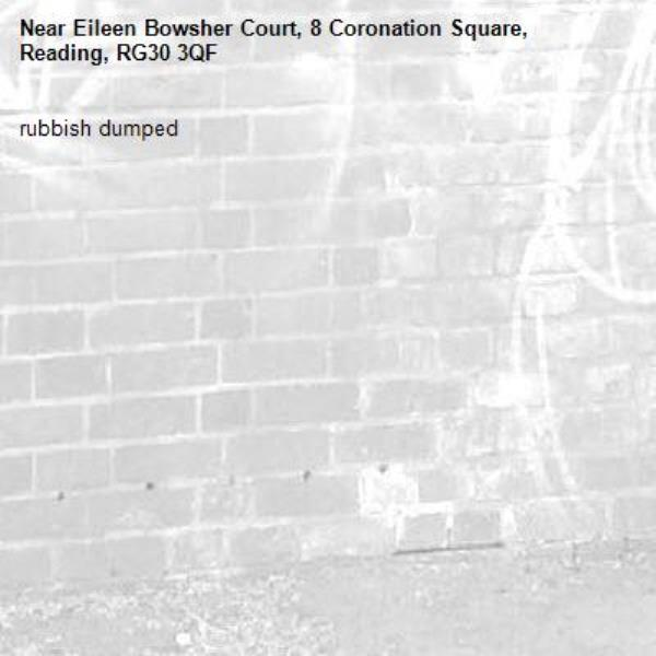 rubbish dumped-Eileen Bowsher Court, 8 Coronation Square, Reading, RG30 3QF
