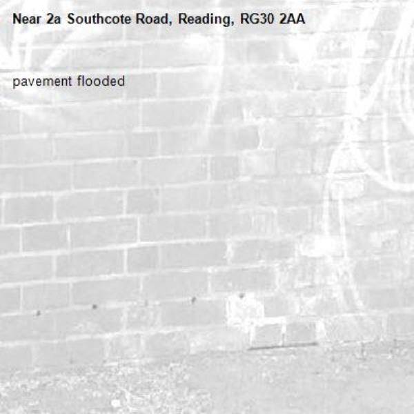 pavement flooded-2a Southcote Road, Reading, RG30 2AA