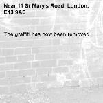 The graffiti has now been removed.-11 St Mary's Road, London, E13 9AE