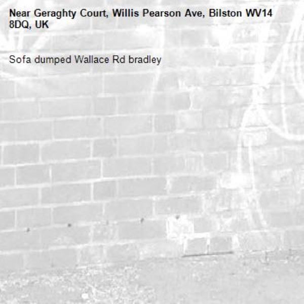 Sofa dumped Wallace Rd bradley-Geraghty Court, Willis Pearson Ave, Bilston WV14 8DQ, UK