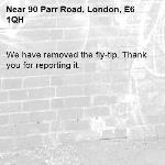 We have removed the fly-tip. Thank you for reporting it.-90 Parr Road, London, E6 1QH