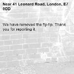 We have removed the fly-tip. Thank you for reporting it.-41 Leonard Road, London, E7 0DD