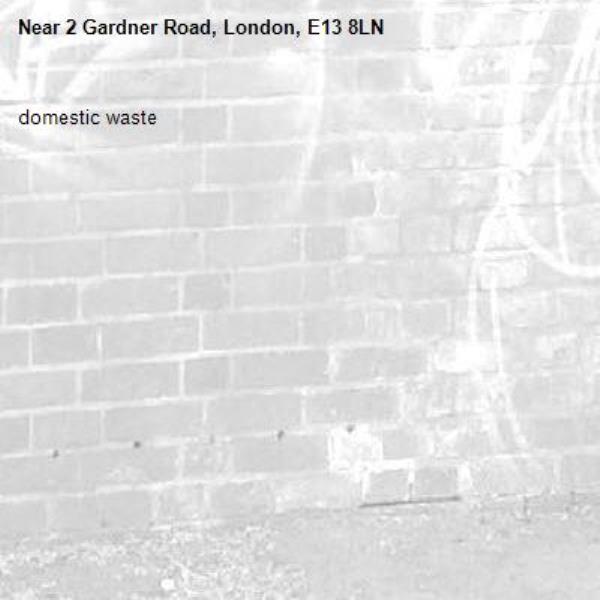 domestic waste-2 Gardner Road, London, E13 8LN