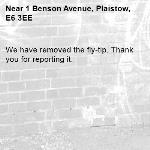 We have removed the fly-tip. Thank you for reporting it.-1 Benson Avenue, Plaistow, E6 3EE
