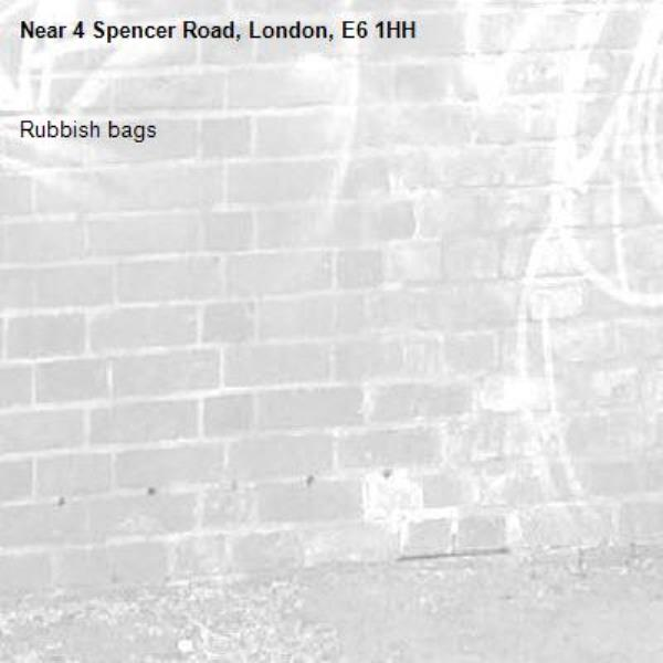 Rubbish bags-4 Spencer Road, London, E6 1HH