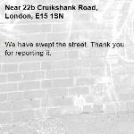 We have swept the street. Thank you for reporting it.-22b Cruikshank Road, London, E15 1SN
