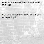 We have swept the street. Thank you for reporting it.-2 Chetwood Walk, London E6 5SD, UK