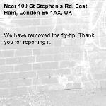We have removed the fly-tip. Thank you for reporting it.-109 St Stephen's Rd, East Ham, London E6 1AX, UK