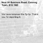 We have removed the fly-tip. Thank you for reporting it.-80 Butchers Road, Canning Town, E16 1ND