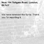 We have removed the fly-tip. Thank you for reporting it.-194 Tollgate Road, London, E6 5JY