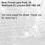 We have swept the street. Thank you for reporting it.-Forest Lane Park, 16 Shelduck Cl, London E15 1RZ, UK