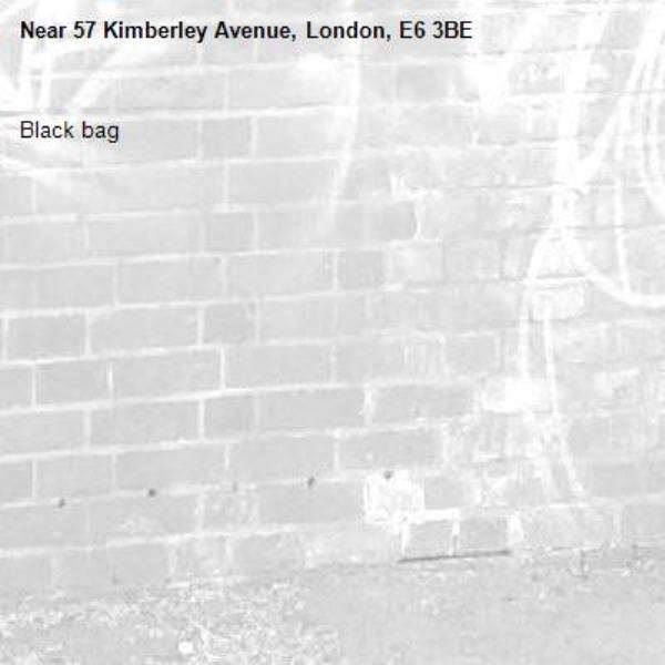 Black bag-57 Kimberley Avenue, London, E6 3BE