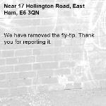 We have removed the fly-tip. Thank you for reporting it.-17 Hollington Road, East Ham, E6 3QN
