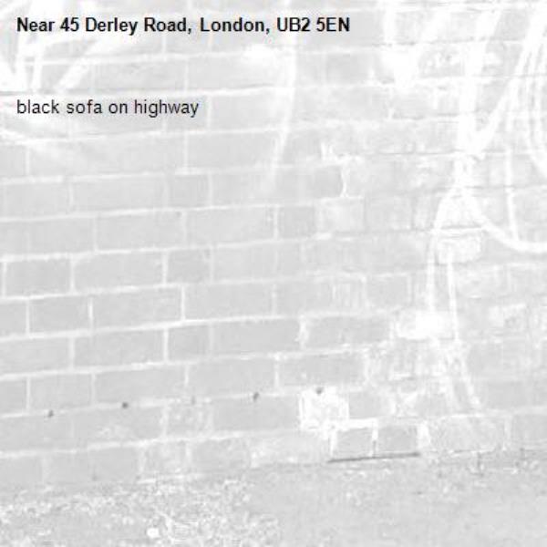 black sofa on highway-45 Derley Road, London, UB2 5EN