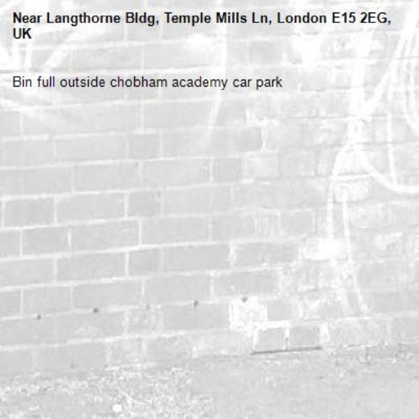 Bin full outside chobham academy car park-Langthorne Bldg, Temple Mills Ln, London E15 2EG, UK