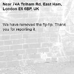 We have removed the fly-tip. Thank you for reporting it.-74A Telham Rd, East Ham, London E6 6BP, UK