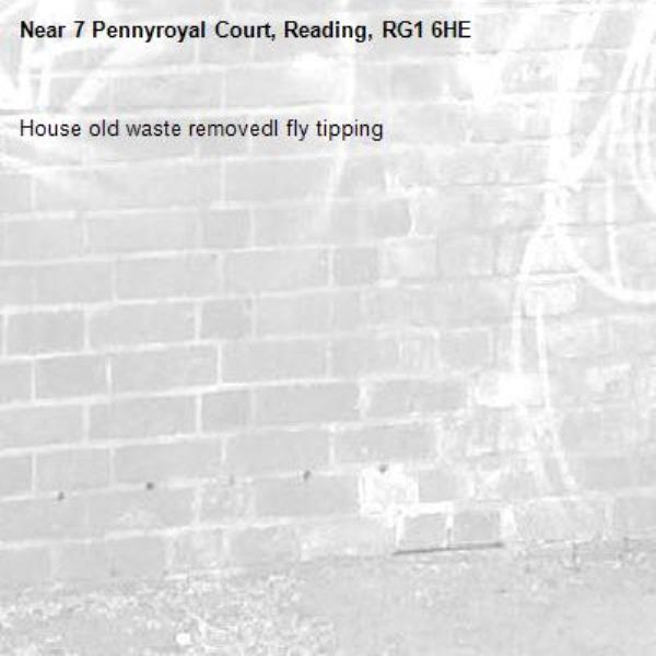 House old waste removedl fly tipping -7 Pennyroyal Court, Reading, RG1 6HE