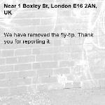 We have removed the fly-tip. Thank you for reporting it.-1 Boxley St, London E16 2AN, UK