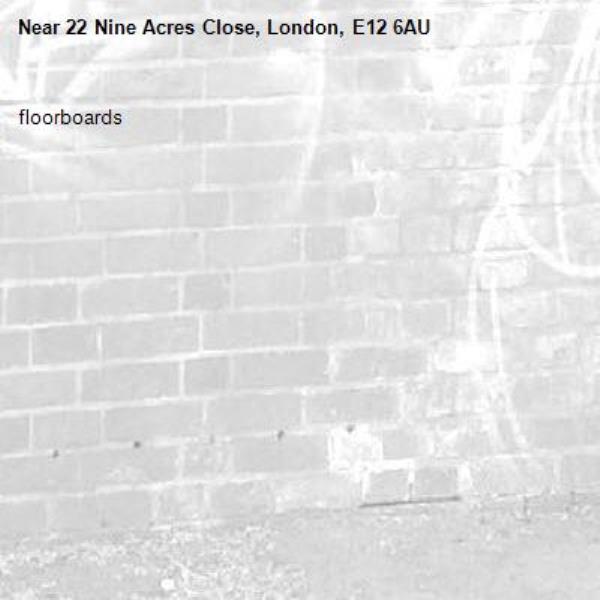 floorboards -22 Nine Acres Close, London, E12 6AU