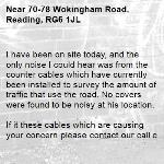 I have been on site today, and the only noise I could hear was from the counter cables which have currently been installed to survey the amount of traffic that use the road. No covers were found to be noisy at his location. 