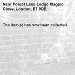 The item(s) has now been collected.-Forest Lane Lodge Magpie Close, London, E7 9DE