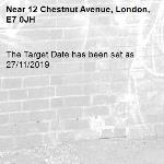 The Target Date has been set as 27/11/2019-12 Chestnut Avenue, London, E7 0JH