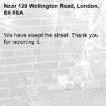 We have swept the street. Thank you for reporting it.-128 Wellington Road, London, E6 6EA