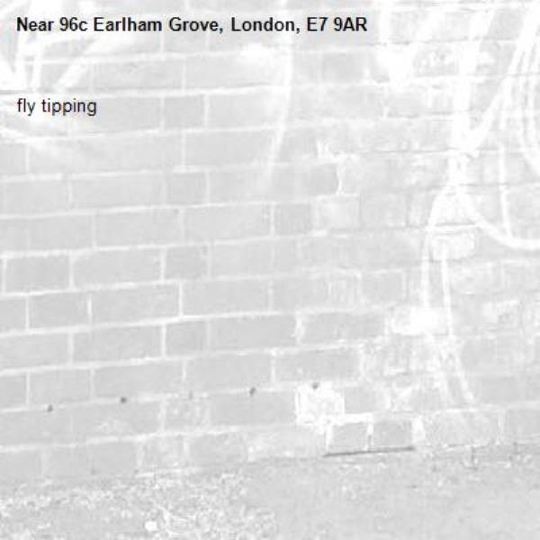 fly tipping -96c Earlham Grove, London, E7 9AR