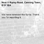 We have removed the fly-tip. Thank you for reporting it.-6 Ripley Road, Canning Town, E16 3EA