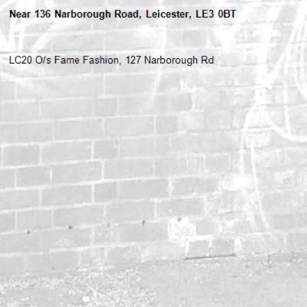 LC20 O/s Fame Fashion, 127 Narborough Rd-136 Narborough Road, Leicester, LE3 0BT
