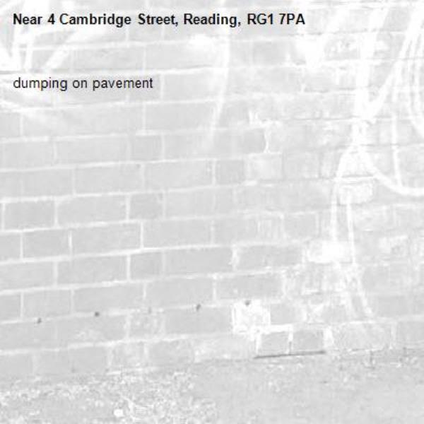 dumping on pavement-4 Cambridge Street, Reading, RG1 7PA