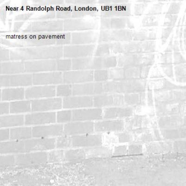 matress on pavement -4 Randolph Road, London, UB1 1BN