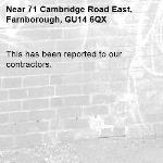 This has been reported to our contractors. -71 Cambridge Road East, Farnborough, GU14 6QX